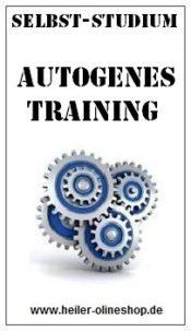 Autogenes Training, Autogenes Training lernen, Autogenes Training Seminar, Autogenes Training erlernen, Autogenes Training Kurs, Autogenes Training lernen online, Autogenes Training Selbststudium, Autogenes Training selbst lernen, Autogenes Training onlinekurs, Autogenes Training Ausbildung,