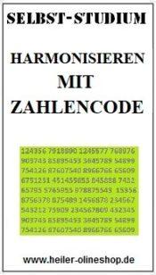 Harmonisieren mit Zahlencode, Harmonisieren mit Zahlencode lernen, Harmonisieren mit Zahlencode erlernen, Harmonisieren mit Zahlencode Seminar, Anleitung Harmonisieren mit Zahlencode lernen, Kurs Harmonisieren mit Zahlencode, Harmonisieren mit Zahlencode lernen Kurs, Harmonisieren mit Zahlencode selbst lernen
