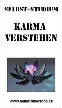 Karma, Karma verstehen kurs,Karma verstehen lernen, Karma verstehen Seminar, Karma verstehen erlernen, Karma verstehen Kurs, Karma verstehen lernen online, Karma verstehen lernen selbststudium, Karma verstehen selbst lernen, Karma verstehen lernen onlinekurs, Karma verstehen lernen Ausbildung,