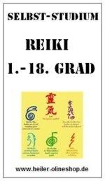 Usui Reiki Grad 1- 18 inkl. 18 Einweihung kostenlos, Usui Reiki Grad 1- 18 Anleitung, Usui Reiki Grad 1- 18 lernen, Usui Reiki Grad 1- 18 Seminar, Usui Reiki Grad 1- 18 erlernen, Usui Reiki Grad 1- 18 inkl. Einweihung gratis, Usui Reiki Grad 1- 18 Kurs, Usui Reiki Grad 1- 18 online, Usui Reiki Grad 1- 18 Selbststudium, Usui Reiki Grad 1- 18 selbst lernen, Usui Reiki Grad 1- 18 onlinekurs, Usui Reiki Grad 1- 18 Ausbildung,