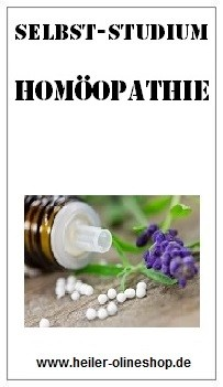 Homöopathie, Homöopathie Anleitung, Homöopathie lernen, Homöopathie Seminar, Homöopathie erlernen, Homöopathie Kurs, Homöopathie online, Homöopathie Selbststudium, Homöopathie selbst lernen, Homöopathie onlinekurs, Homöopathie Ausbildung,