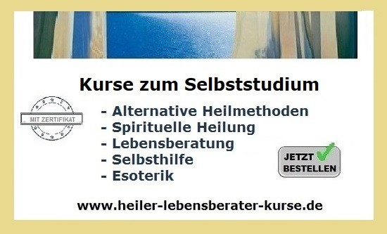 Heiler Lebensberater Kurse www.heiler-lebensberater-kurse.de